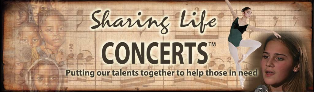 Sharing Life Concerts - Puttin our talents together to help those in need