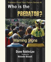 "Child Sexual Abuse and Molestation Help Book, ""Who is the predator?"""