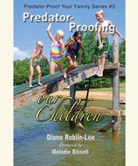 "Child Sexual Abuse and Molestation Help Book, ""Predator Proofing Our Children"""